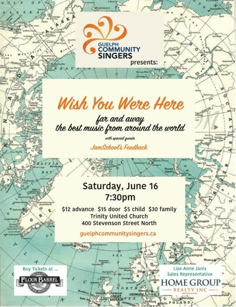 """Guelph Community Singers: """"Wish You Were Here"""""""